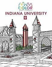 Color Your Campus: Color Your Campus--Indiana University : An Adult Coloring...