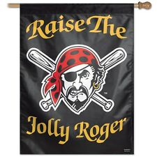 """PITTSBURGH PIRATES RAISE THE JOLLY ROGER 27""""X37"""" BANNER FLAG BRAND NEW WINCRAFT"""