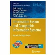 Information Fusion and Geographic Information Systems : Towards the Digital...