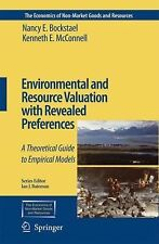The Economics of Non-Market Goods and Resources Ser.: Environmental and...