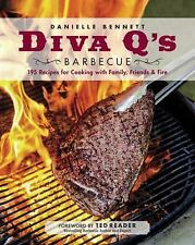 Diva Q's Barbecue : 185 Recipes for Cooking with Family, Frien (FREE 2DAY SHIP)