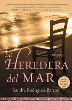 NEW La Heredera del Mar by Sandra Rodriguez Barron Paperback Book Spanish