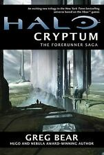 Halo - Cryptum- Greg Bear-2011 Forerunner Saga #1-Hardcover/Dust jacket