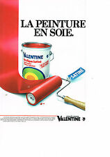 PUBLICITE ADVERTISING  1982   VALENTINE   peinture acrylique satiné