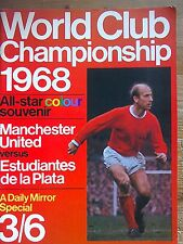Souvenir Magazine of Manchester United v Estudiantes.1968 World Championship.