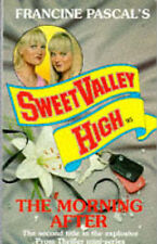 The Morning After (Sweet Valley High Prom Thriller) Kate William Very Good Book