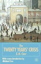 E.H. Carr The Twenty Years' Crisis, 1919-1939: An Introduction to the Study of