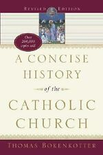 A Concise History of the Catholic Church by Thomas Bokenkotter (1990, Paperback,