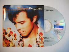 PHILIPPE BERGMAN : COMME LES TRAINS QUI PASSENT ♦ CD SINGLE PORT GRATUIT ♦