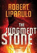 The Judgment Stone (An Immortal Files Novel), Liparulo, Robert