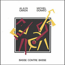 Alain Caron / Michel Donato-Base contre basse  CD NEW