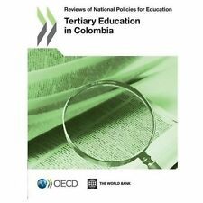 Reviews of National Policies for Education: Tertiary Education in Colo-ExLibrary