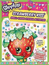 Shopkins: Strawberry Kiss' Smell-icious Sticker Activities (with strawberry-scen