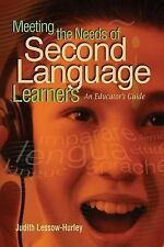 Meeting the Needs of Second Language Learners: An Educator's Guide