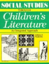 Social Studies Through Childrens Literature: An Integrated Approach-ExLibrary