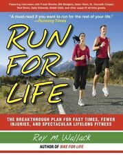 Run for Life: The Injury-Free, Anti-Aging, Super-Fitness Plan to Keep You
