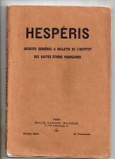 ETHNOLOGIE MAROC HESPERIS 1921 LAOUST BRUNOT MASSE PESTE ART AFRIQUE DU NORD