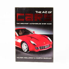 The A To Z Of Cars - The Greatest Automobiles Ever Made