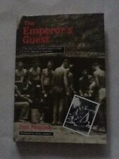 THE EMPEROR'S GUEST - THE DIARY OF A BRITISH PRISONER OF WAR