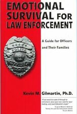 NEW Emotional survival for law enforcement: A guide officers and their families