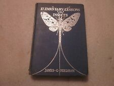 1928 Elementary Lessons on Insects by James G. Needham hardcover book