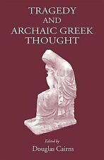 2013-01-28, Tragedy and Archaic Greek Thought, , Very Good, -- .,, Book