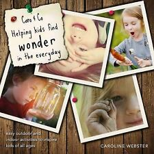 Caro and Co. Helping Kids Find Wonder in the Everyday : Easy Outdoor...
