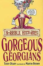 The Gorgeous Georgians by Terry Deary (Paperback, 2007)