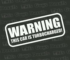 Warning this car is turbo vinyl decal jdm sticker illest window graphic stickers