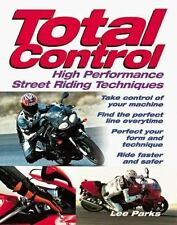 Total Control: High Performance Street Riding Techniques-ExLibrary