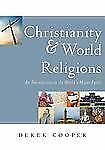 Christianity and World Religions : An Introduction to the World's Major...