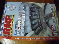 µ? revue RMF n°405 Dossir BB 63000 Pacific Nord La Voie CF Lac d'Artouste