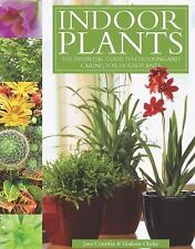Indoor Plants: The Essential Guide to Choosing and Caring for Houseplants, Court