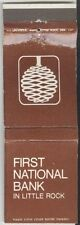 Matchbook Cover - First National Bank In Little Rock, Arkansas
