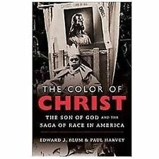 The Color of Christ: The Son of God and the Saga of Race in America-ExLibrary