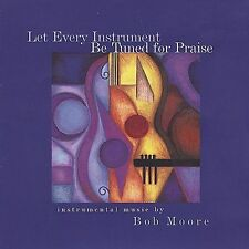 Let Every Instrument Be Tuned for Praise, New Music