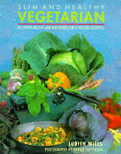 Slim and Healthy Vegetarian Cooking: Delicious Recipes and Plans for a Healthy L