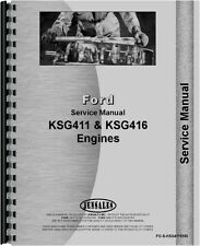 Ford I-67 I-98 KSG-411 KSG-416 Engine Service Manual (FO-S-KSG411ENG)