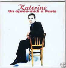 CD SINGLE PROMO 1 TITRE PHILIPPE KATERINE UN APRES MIDI A PARIS