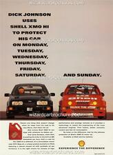 1991 DICK JOHNSON FORD SIERRA SHELL XMO HI A3 POSTER AD ADVERTISEMENT ADVERT