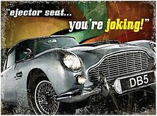 Aston Martin DB5 Ejector Seat large steel sign      400mm x 300mm  (og)