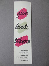 Vintage  BOOKMARK Book Tokens Solve All Your Gift Problems Old