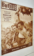 BUT ET CLUB N°126 1948 CYCLISME MARCELAK LEDUCQ BOXE JOE LOUIS WIMBLEDON