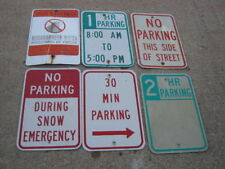 Used 6 pc No Parking Snow Hr Parking Warning Neighborhood Aluminum Retired Signs