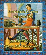 """CD """"QUOTAZIONI D'ASTA DELLA CERAMICA ITALIANA DEL '900"""" - Genn.2000/Sett.2013"""