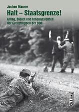Halt - Staatsgrenze! von Jochen Maurer 1. Auflage Dezember 2015