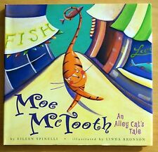 Moe Mctooth: An Alley Cat's Tale by Eileen Spinelli 2003 HC DJ 1st Printing