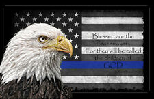 Two Blessed Are the Peacemakers Thin Blue Line Flag 11x17 Posters