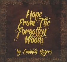 Amanda Rogers-Hope from the Forgotten Woods CD NUOVO