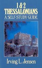 First & Second Thessalonians- Jensen Bible Self Study G Jensen, Irving L.